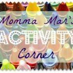 Co-Hosting Momma Mar's Activity Corner Link Up