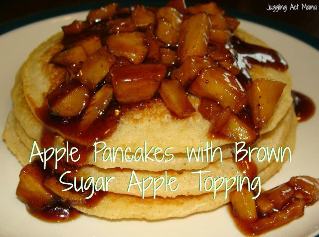 Apple Pancakes with Brown Sugar Apple Topping from Juggling Act Mama