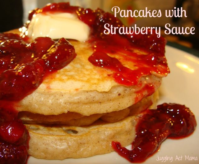 Pancakes with Homemade Strawberry Sauce via Juggling Act Mama