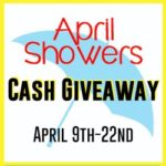April Showers Spring Cash Giveaway – Win $500!