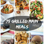 75 Grilled Main Meals
