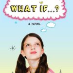 """What if…?"" Book Blast Book Review & Giveaway"