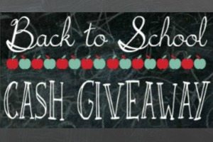 Back to school Cash Giveaaway