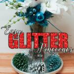 Easy Glitter Pinecones