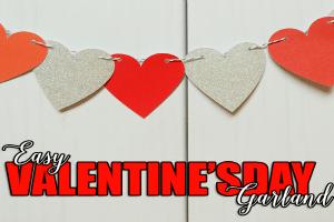 Easy Valentine's Day Garland FEATURED