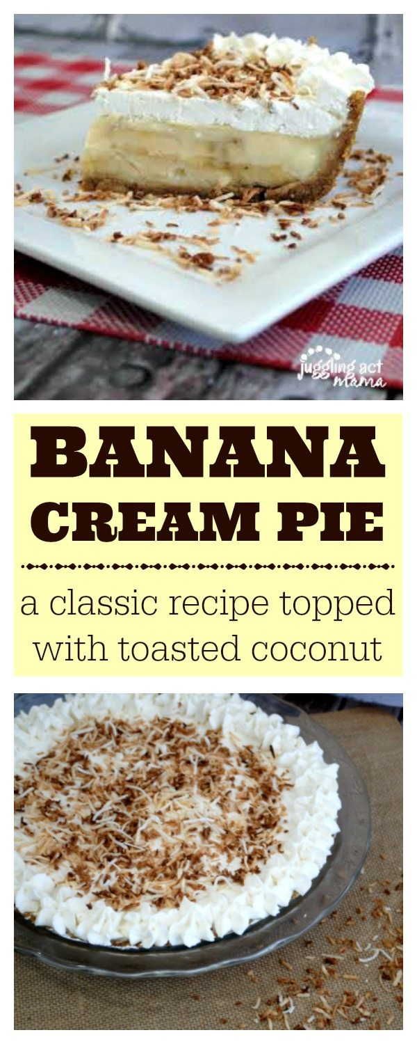 Banana Cream Pie - a classic recipe topped with toasted coconut. Get the recipe at www.jugglingactmama.com