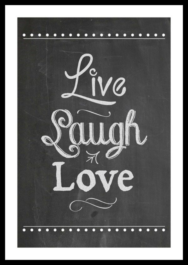 Live Laugh Love Free Chalkboard Printable