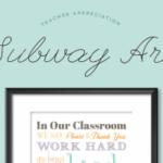 Teacher Appreciation Subway Art