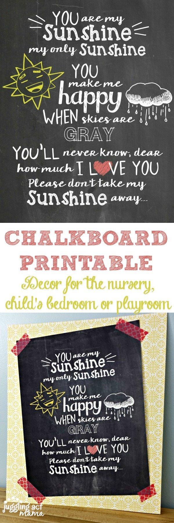 You are My Sunshine Nursery Decor Chalkboard Printable - Juggling Act Mama www.jugglingactmama.com