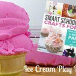Ice Cream Play Dough + Smart School House Review