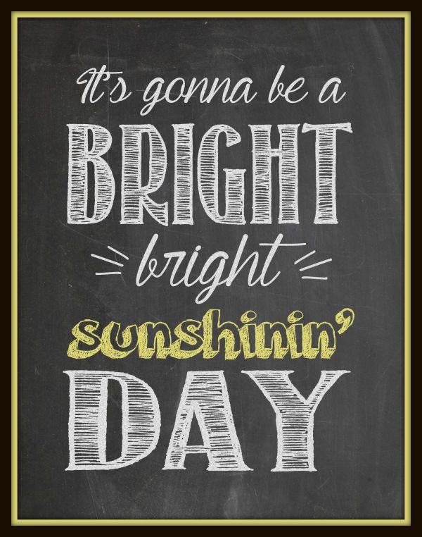 Bright Sunshin Day Chalkboard Printable