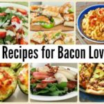 20 Recipes for Bacon Lovers