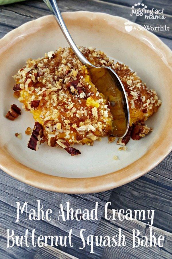 Creamy Butternut Squash Bake #SoWorthIt