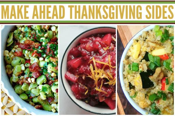 Make Ahead Thanksgiving Sides