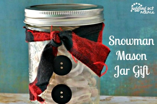 Snowman Mason Jar Gift - Juggling Act Mama #DIYgift