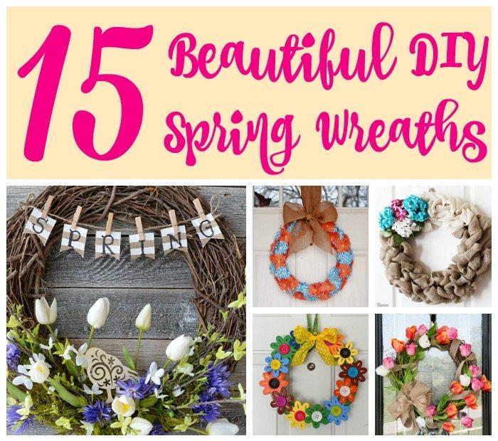 15 Beautiful DIY Spring Wreaths