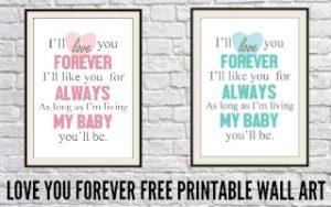Love You Forever Free Nursery Printable