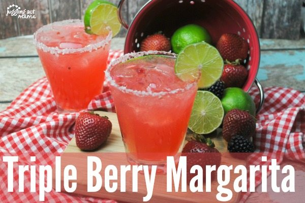 Triple Berry Margarita is perfect for Cinco de Mayo