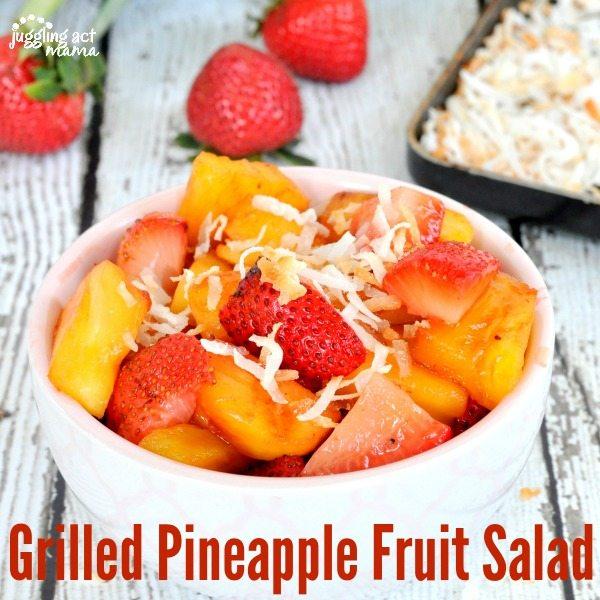 Grilled Pineapple Fruit Salad