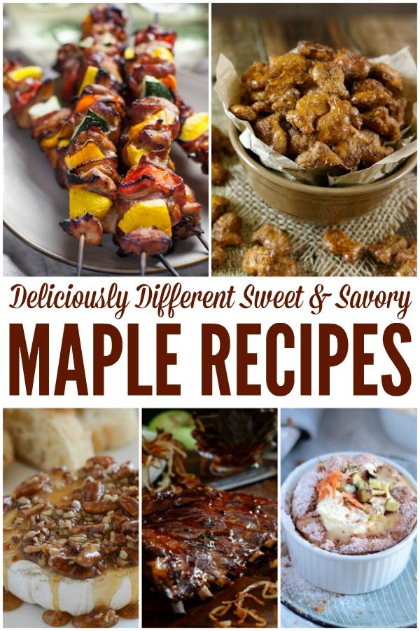 Sweet and Savory Maple Recipes - perfect for Fall!