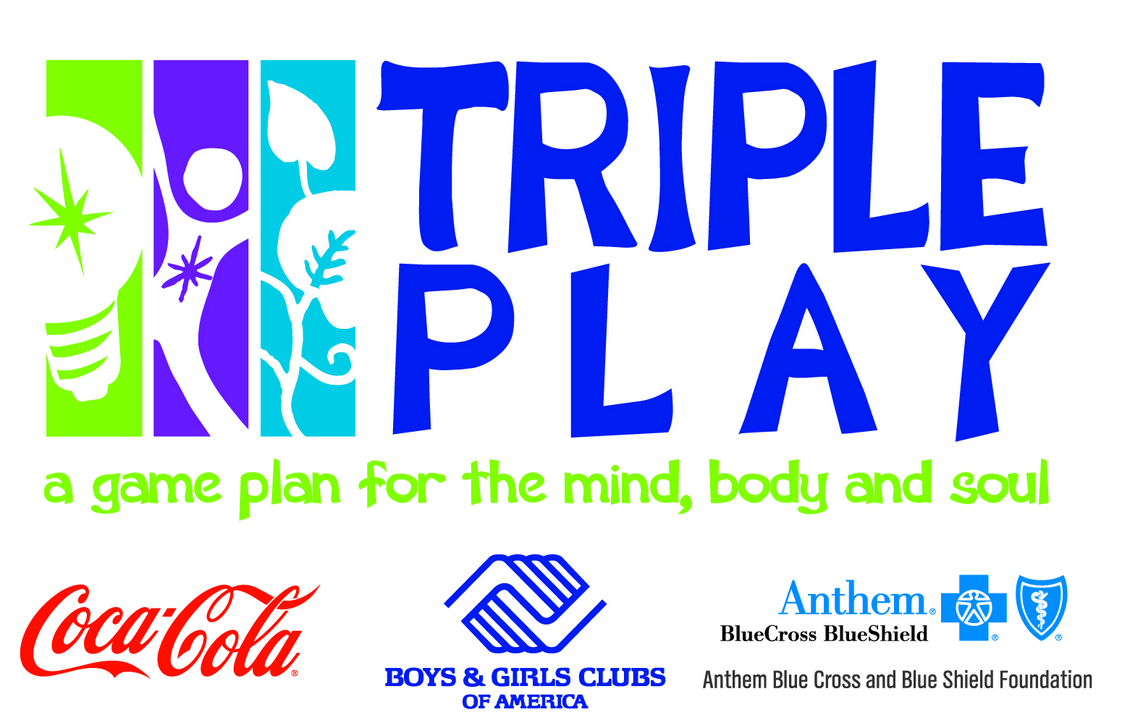 Boys & Girls Clubs of America Triple Play - a game for the mind, body and soul