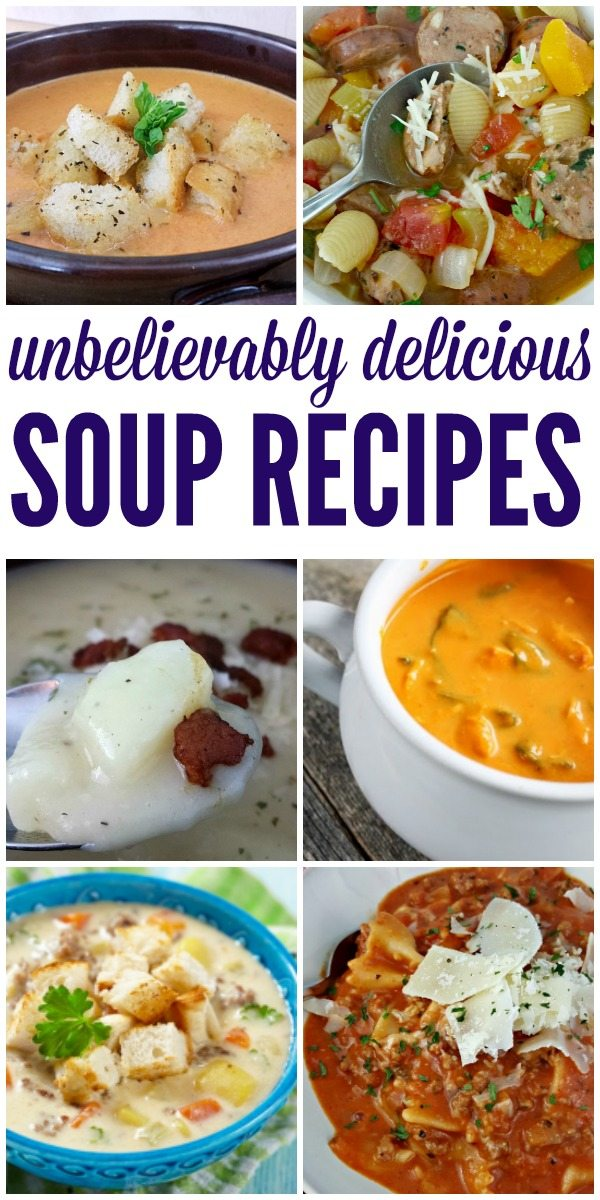 incredibly mouthwatering deliciouis soup recipes