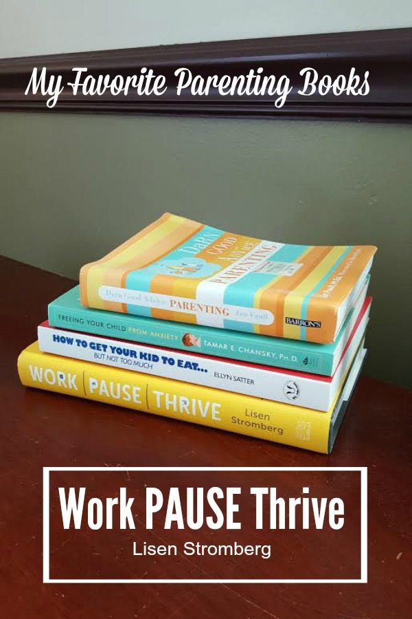 My Favorite Parenting Books #WorkPAUSEThrive #CLVR #ad