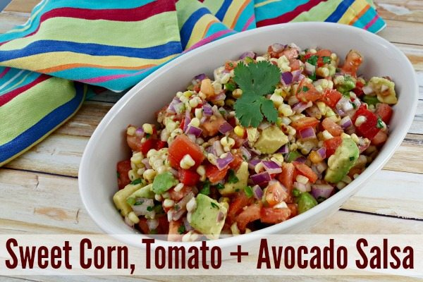Sweet Corn, Tomato + Avocado Salsa #ad #IC